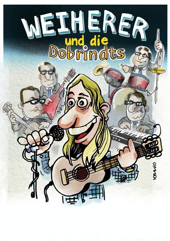 Weiherer & Die Dobrindts